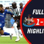 Newcastle Vs Chelsea 1-2 Goal highlights
