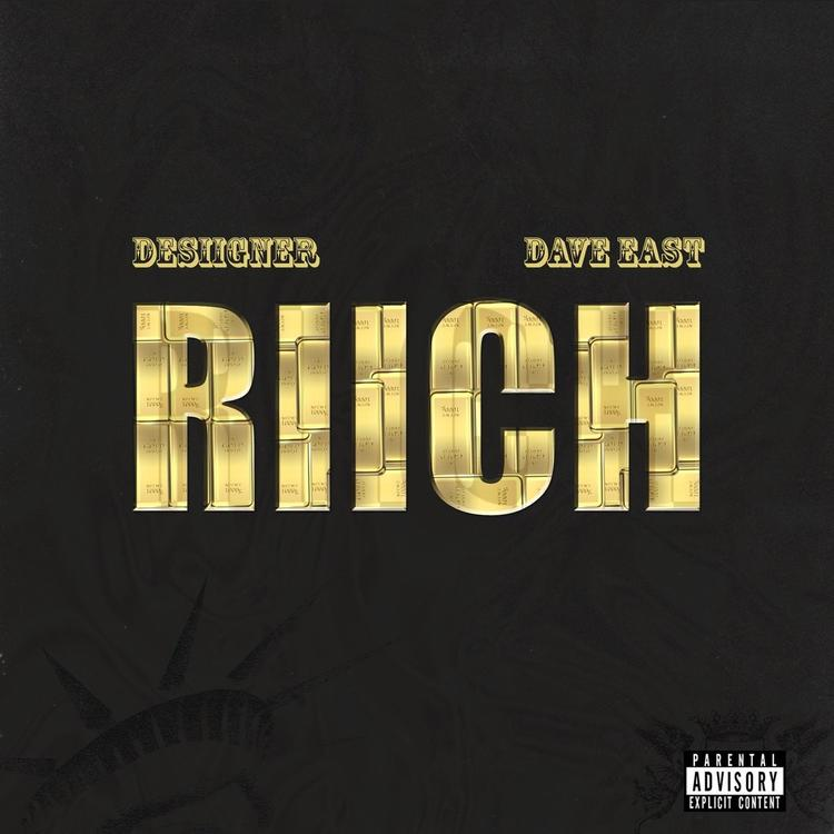 Desiigner Feat. Dave East – RIICH