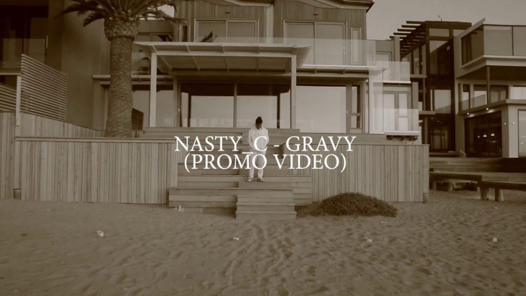 "Nasty C _ ""Gravy"" (Promo Video)"