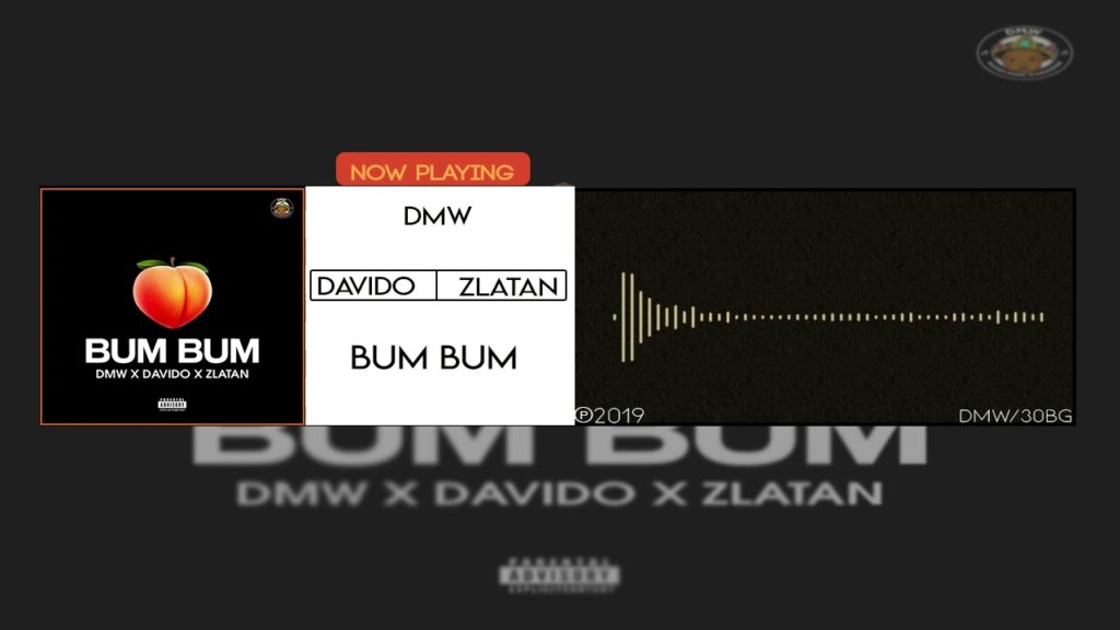 DMW x David x Zlantan – Bum Bum (Official Music)