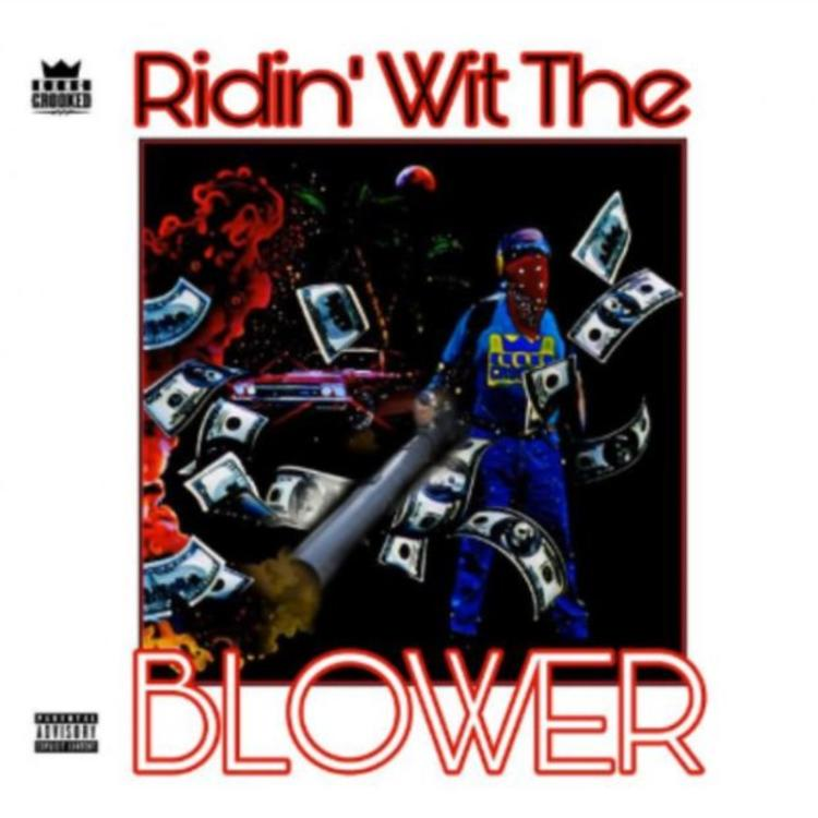 KXNG CROOKED – Ridin' Wit The Blower