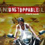 Popcaan – Unstoppable (Official Audio)