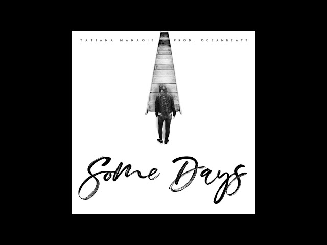"""Totiana Manaios – """"Some Days"""" (Official Audio)"""