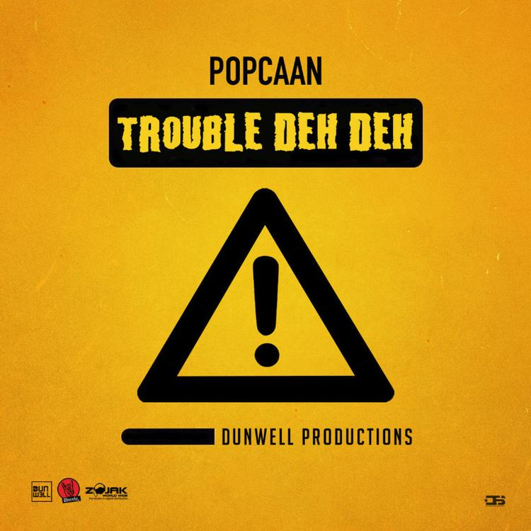 Popcaan – Trouble Deh Deh (Official Audio)