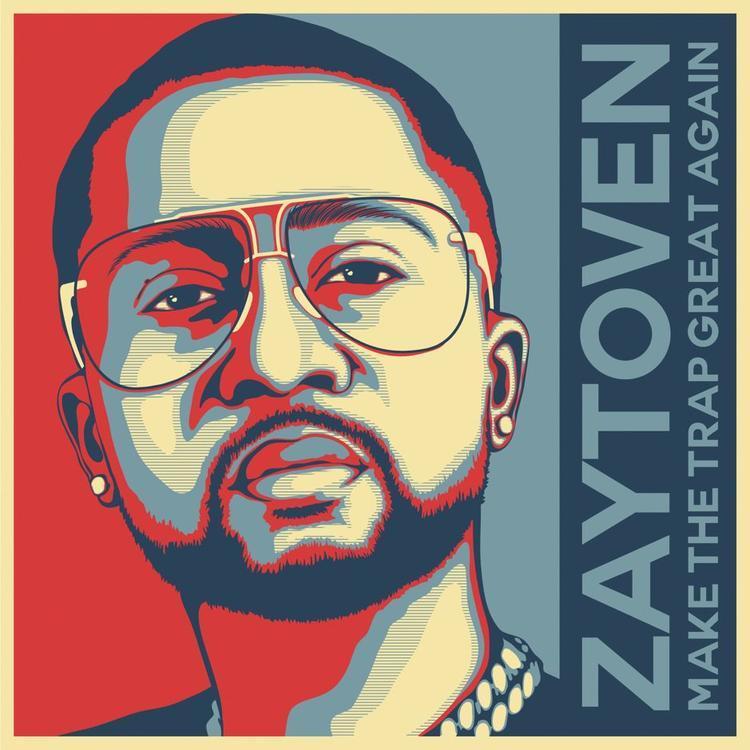 """Zaytoven """"Make America Trap Again"""" Album"""