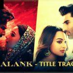 Arijit Singh – Kalank (Title Track)