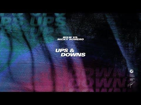 Nicky Romero, W&W – Ups & Downs