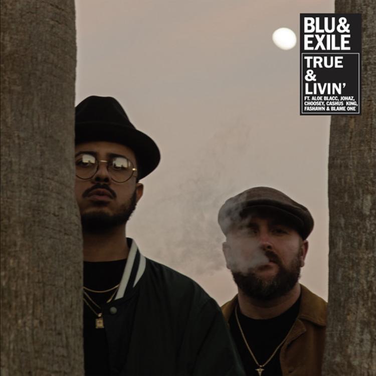 """Blu & Exile – """"True & Livin"""" Album"""