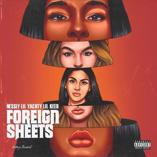 "Nessly – ""Foreign Sheets"" ft Lil Keed & Lil Yachty (Audio)"