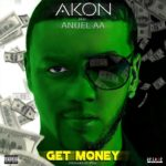 AKON – GET MONEY (VIDEO) ft EL NEGREETO & ANUEL AA