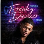 YK Osiris – Freaky Dancer Ft DaBaby