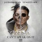 "Yungeen Ace – ""Dead Man Walking"" Ft JayDaYoungan (Audio)"