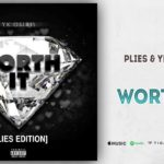 Plies & YK Osiris – Worth It (Remix)