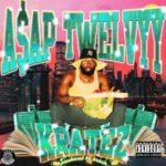 """ASAP Twelvyy – """"Kratez"""" (Audio)"""