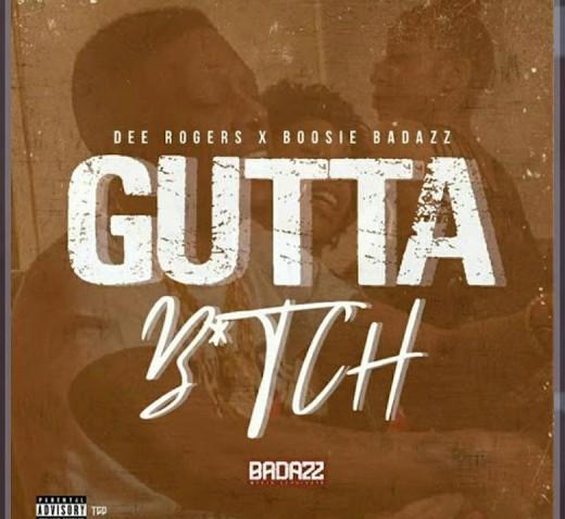 Dee Rogers – Gutta Bitch ft Boosie Badazz (Audio)