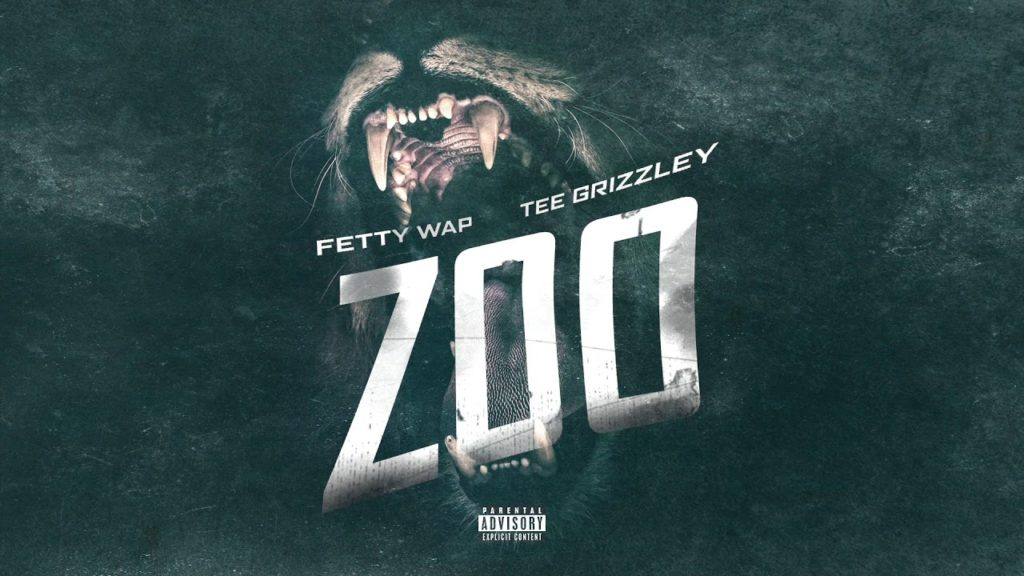 Fetty Wap – Zoo ft Tee GrIzzley (Audio)
