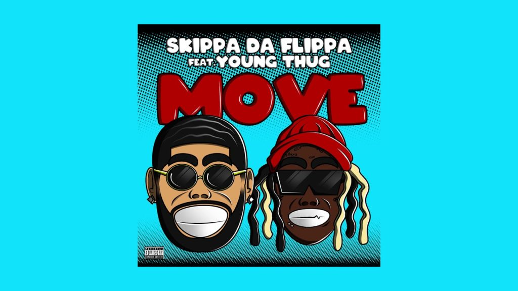 Skippa Da Flippa – Move ft Young Thug (Audio)