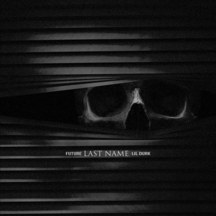 Future – Last Name ft. Lil Durk (Audio)