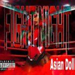 Asian Doll – Run Up Get Dun Up (Audio)