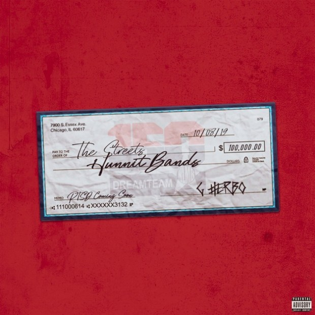 G Herbo – Hunnit Bands