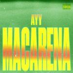 Tyga – Ayy Macarena (Audio)