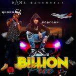 Popcaan – Billion Pree (K.I.NG) ft Quada