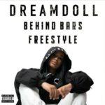 DreamDoll – Behind Bars Freestyle (Audio)