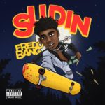 Fredo Bang – Slidin