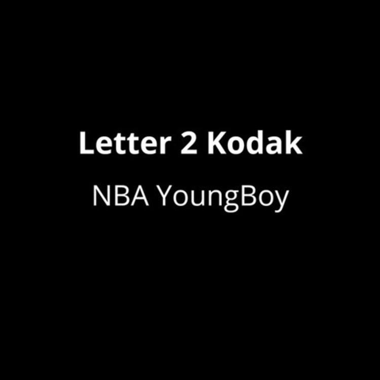 NBA YoungBoy – Letter 2 Kodak