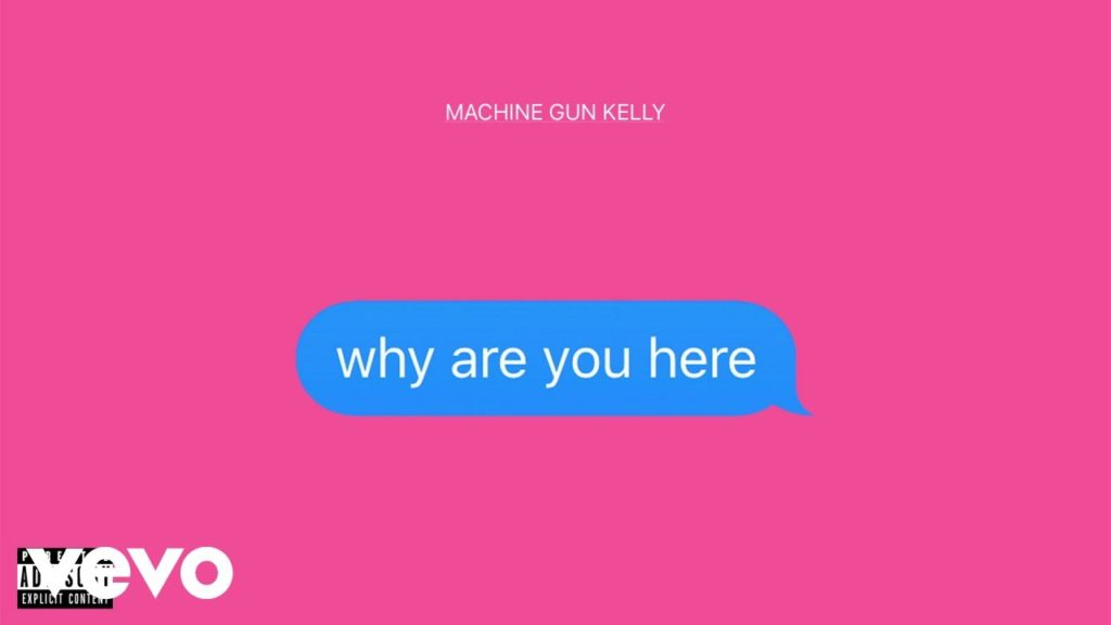 MGK – Why Are You Here
