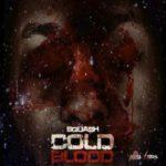 Squash – Cold Blood (Audio)