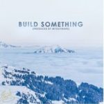 Eric Bellinger – Build Something