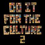 Salaam Remi – Do It For The Culture 2 Album