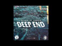 Pacman Da Gunman Deep End Mp3 Download