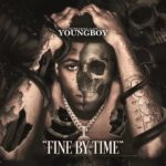 NBA YoungBoy Fine By Time Mp3
