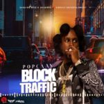Popcaan – Block Traffic (Audio)