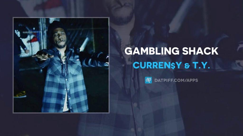 CurrenSy – Gambling Shack & T.Y.  (Audio)