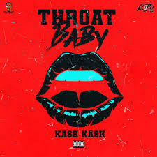 KashKash – Throat Baby (Audio)