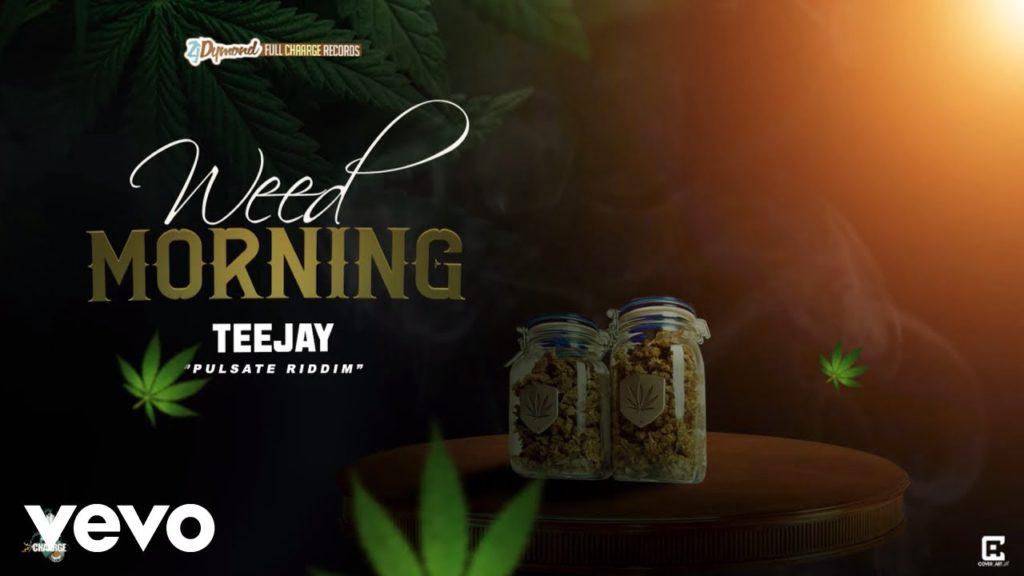 TeeJay – Weed Morning (Audio)