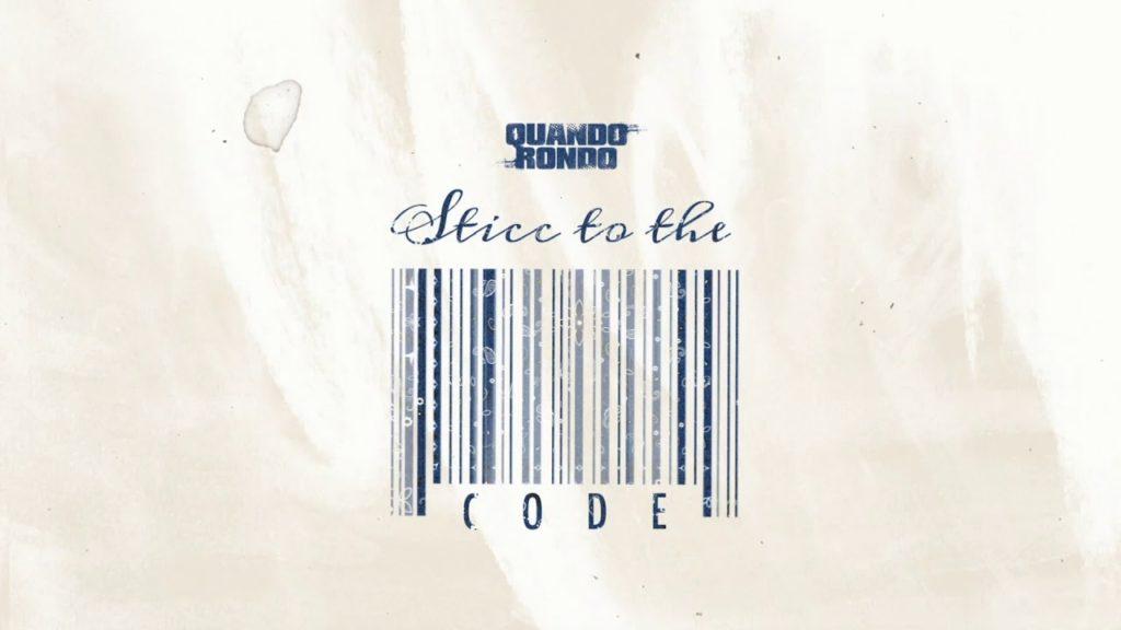 Quando Rondo – Sticc To The Code (Audio)