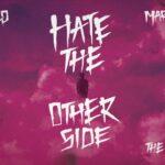 Juice WRLD – Hate The Other Side ft. Marshmello, Polo G & Kid Laroi