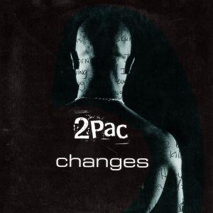 2Pac – Changes (Lyrics)