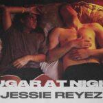 Jessie Reyez – SUGAR AT NIGHT