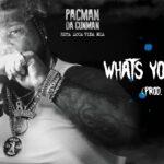 Pacman Da Gunman What's Yo Reason