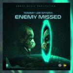 Tommy Lee Sparta – Enemy Missed