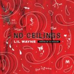 Lil Wayne – No Ceilings 3 Album