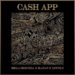 Bella Shmurda – Cash App Ft Zlatan
