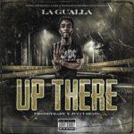 La Gualla – Up There