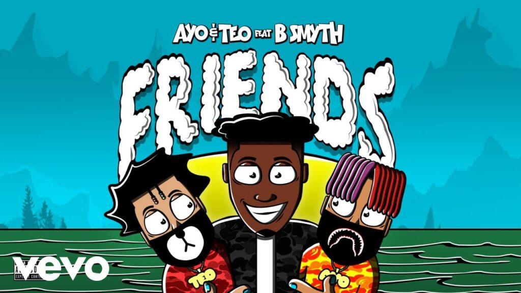 Ayo & Teo – Friends ft. B. Smyth