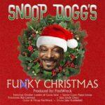 Snoop Dogg – Funky Christmas ft. October London & Cocoa Sarai
